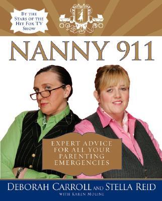 Nanny 911 By Carroll, Deborah/ Reid, Stella/ Moline, Karen
