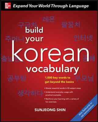 Build Your Korean Vocabulary By Shin, Sunjeong